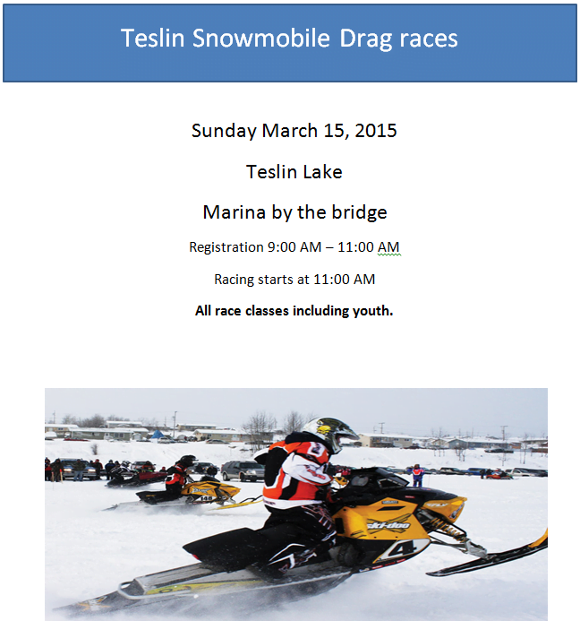 Teslin Snowmobile Drag RacesYukon Territory Alaska Northern British