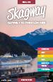 Skagway Guide